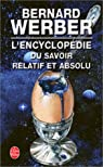 L'Encyclop�die du savoir relatif et absolu par Werber
