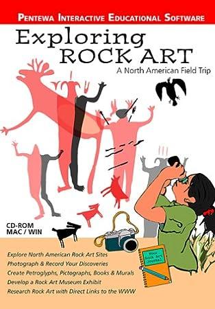 Exploring Rock Art - A North American Field Trip