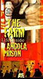 The Farm: Life Inside Angola Prison [VHS]