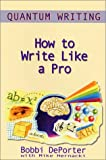img - for Quantum Writing : How to Write Like a Pro book / textbook / text book