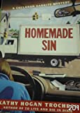 Homemade Sin (Thorndike Press Large Print Paperback Series) (0783811632) by Trocheck, Kathy Hogan