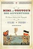 img - for Mimi and Toutou's Big Adventure: The Bizarre Battle of Lake Tanganyika book / textbook / text book