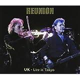 リユニオン~ライヴ・イン・トーキョー(コレクターズ・エディション)2CD+USBメモリ