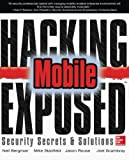 img - for Hacking Exposed Mobile: Security Secrets & Solutions book / textbook / text book
