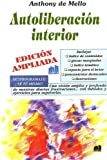 Autoliberacion Interior (Spanish Edition)
