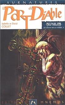 N�philim chant de la terre 3 - La Part du diable par Collet