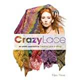 Crazy Lace:an artistic approach to Creative Lace Knitting ~ Myra Wood