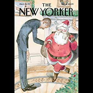 The New Yorker, December 14, 2009 (Jeffrey Toobin, Atul Gawande, Ian Parker) Periodical