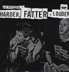 Fat Music 7: Harder Fatter & Louder