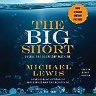 The Big Short: Inside the Doomsday Machine (       ungekürzt) von Michael Lewis Gesprochen von: Jesse Boggs