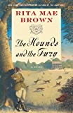 The Hounds and the Fury: A Novel (0345465482) by Brown, Rita Mae
