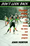 Don't Look Back: Olympic Skiing Compe...