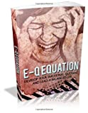 img - for E-Q Equation: Develop your emotional quotient and lead a balanced life. book / textbook / text book