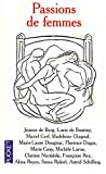 echange, troc Jeanne de Berg, Lucie de Boutiny, Muriel Cerf, Madeleine Chapsal - Passions de femmes