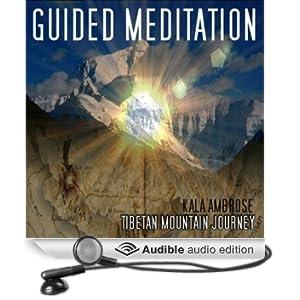 Guided Meditation Series: Tibetan Mountain Journey