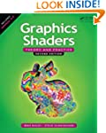 Graphics Shaders: Theory and Practice...