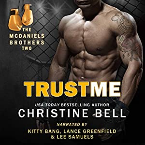 Trust Me: Matty and Kaylas's Story, The McDaniels Brothers Book Two Audiobook