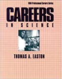 Careers in Science (Vgm Professional Careers Series (Paper))