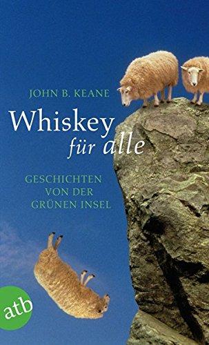 Whiskey für alle: Geschichten von der Grünen Insel Picture