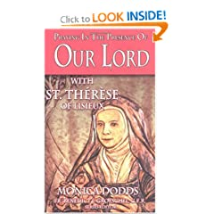 Praying in the Presence of Our Lord with St. Therese of Lisieux