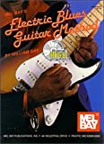 Mel Bay's Electric Blues Guitar Method (0786629584) by William Bay
