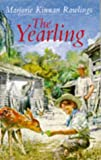 The Yearling (Classic Mammoth) (0749701838) by Rawlings, Marjorie Kinnan