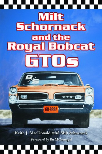 milt-schornack-and-the-royal-bobcat-gtos