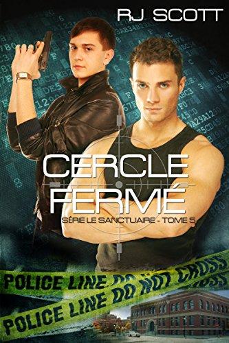 Cercle Fermé (Le Sanctuaire t. 5) (French Edition)