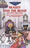 Beauty and the Beast and Other Fairy Tales (Dover Childrens Evergreen Classics)