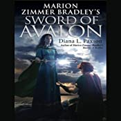 Marion Zimmer Bradley's Sword of Avalon | [Diana L. Paxson]