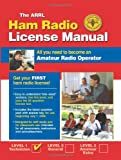 img - for ARRL Ham Radio License Manual: All You Need to Become an Amateur Radio Operator book / textbook / text book