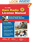 The ARRL Ham Radio License Manual: Al...
