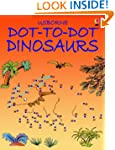 Dot-to-dot Dinosaurs (Usborne Dot-to-...