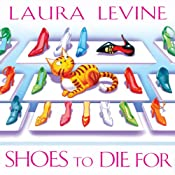 Shoes to Die For: A Jaine Austen Mystery | [Laura Levine]