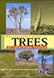 Photographic Guide to Trees of Southern Africa