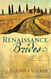 img - for Renaissance Brides: Seventeenth-Century Italy Comes Alive in Four Historical Romances (Both Sides of the Easel/Forever is Not Long Enough/Silent Heart/Duel Love) (Heartsong Novella Collection) book / textbook / text book