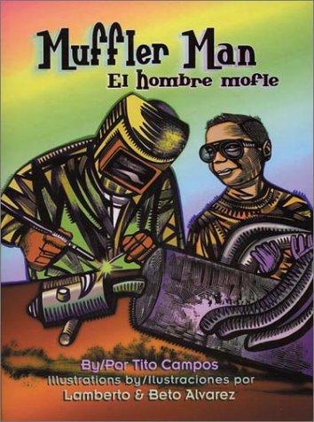 Muffler Man / El hombre mofle (Pinata Bilingual Picture Books)