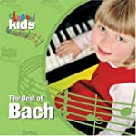 CLASSICAL KIDS - THE BEST OF BACH