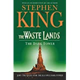 The Waste Lands: v. 3 (Dark Tower)by Stephen King