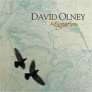 David Olney - 癮 - 时光忽快忽慢,我们边笑边哭!