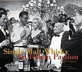 Single Malt Whisky: An Italian Passion (0970955200) by Angeloni, Umberto