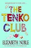 The Tenko Club (0340827742) by Noble, Elizabeth