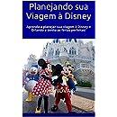 Planejando sua Viagem à Disney: Aprenda a planejar sua...