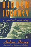 Hidden Journey: A Spiritual Awakening (0140194487) by Harvey, Andrew