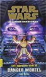 Star Wars - Les Apprentis Jedi, tome 12 : Danger mortel