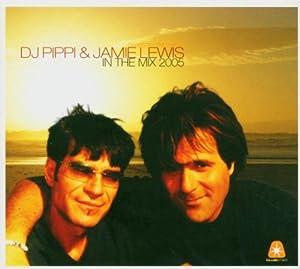 DJ Pippi & Jamie Lewis in the Mix