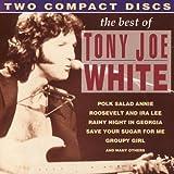 Best Of Tony Joe White