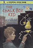 The Chalk Box Kid (0394991028) by Allen, Thomas B.