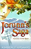 img - for Jorunn's Saga, a Journey of the Spirit book / textbook / text book