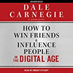 How to Win Friends and Influence People in the Digital Age |  Dale Carnegie & Associates
